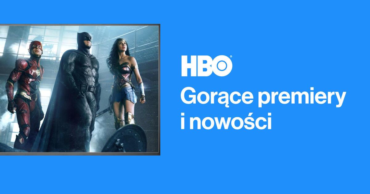 Oglądaj gorące premiery i nowości w HBO